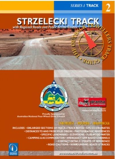 Strzelecki Track The Outback Travellers Track Guide